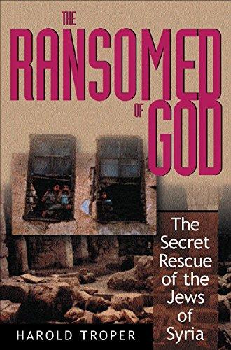 The Ransomed of God: The Secret Rescue: Troper, Harold