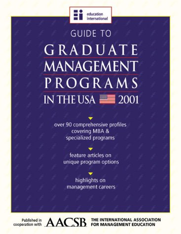 Guide to Undergraduate Business Programs in the USA - 2001 Edition: n/a