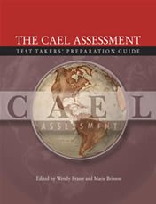 The CAEL Assessment Test Takers' Preparation Guide: Wendy Fraser and
