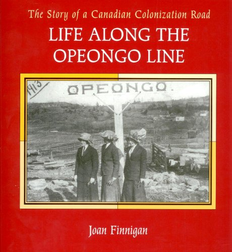 Life Along the Opeongo Line the Story: Joan Finnigan