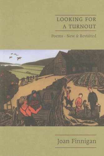Looking for a Turnout: Poems, New & Revisited (Poetry Series) (1894131991) by Joan Finnigan