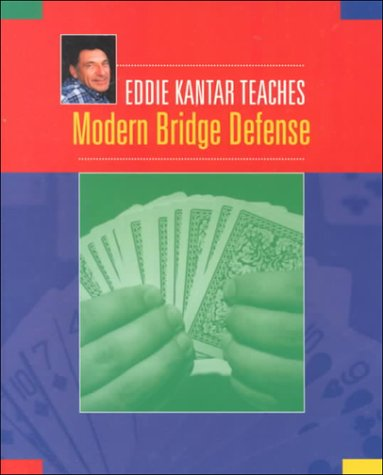 Eddie Kantar Teaches Modern Bridge Defense: Kantar, Eddie & Edwin B Kantar