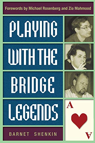 9781894154215: Playing With the Bridge Legends