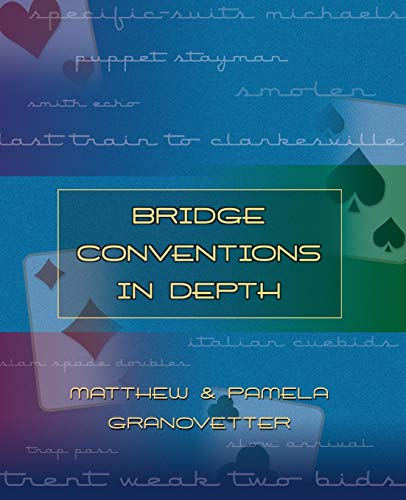 9781894154567: Bridge Conventions in Depth