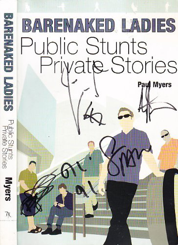 9781894160025: Barenaked Ladies: Public Stunts, Private Stories