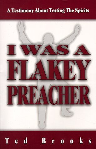9781894169790: I Was a Flaky Preacher