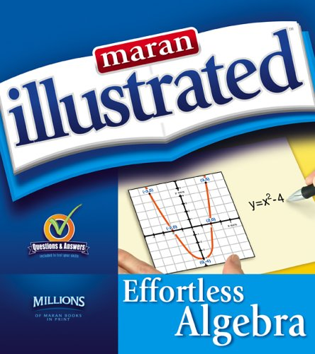 9781894182188: Maran Illustrated Effortless Algebra