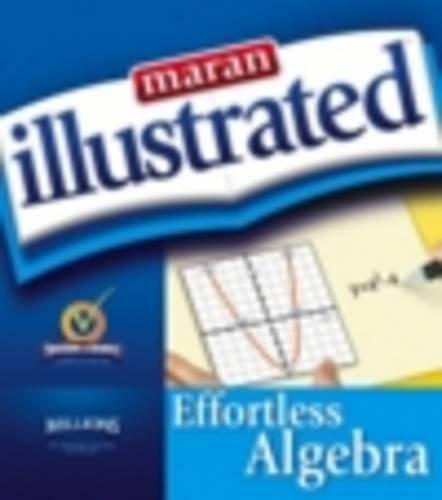 9781894182188: Maran Illustrated Effortless Algebra