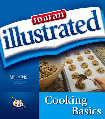 9781894182287: Maran Illustrated Cooking Basics