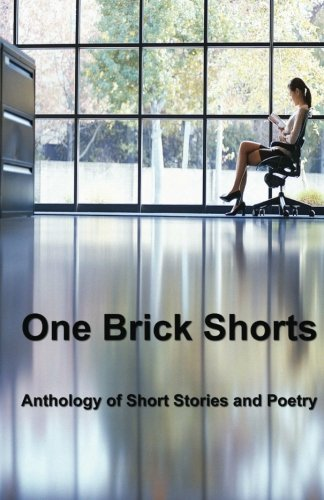 One Brick Shorts: Anthology of Short Stories: Cowichan Writers Group,
