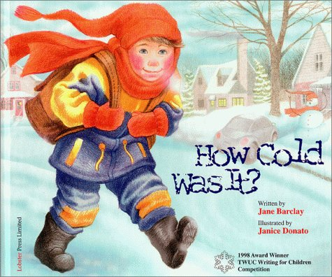 How Cold Was It?: Barclay, Jane