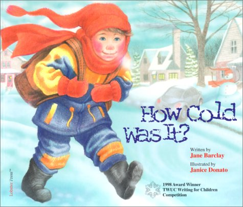 How Cold Was It?: Jane Barclay