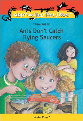 9781894222310: Ants Don't Catch Flying Saucers (Abby and Tess Pet-Sitters) (Abby and Tess Pet-Sitters)