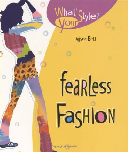 9781894222860: Fearless Fashion (What's Your Style?)