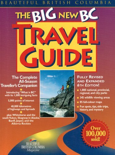 The Big New BC Travel Guide: Multiple