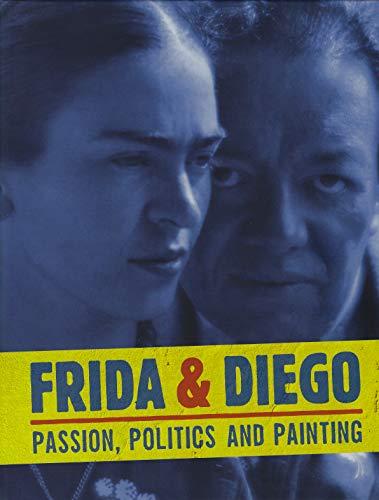 9781894243711: Frida & Diego: Passion, Politics and Painting