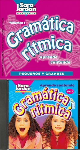 Gramatica Ritmica: Pequenos Y Grandes: v. 1 ((Songs That Teach Spanish Seri): Jordan, Sara