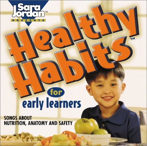 Healthy Habits for Early Learners (Educational Personal Social He): Jordan, Sara