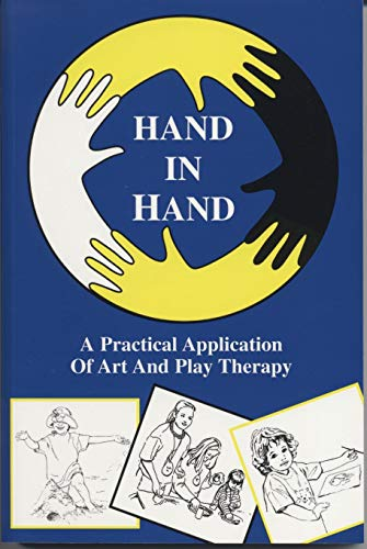 9781894263399: Hand in Hand II: An Art/Play Therapist's Treasury Chest