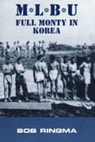 M-L-B-U: Full Monty in Korea: Bob Ringma