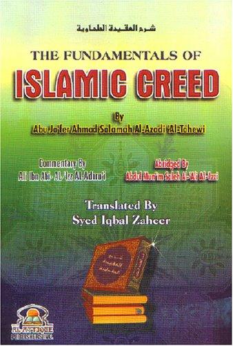 The Fundamentals of Islamic Creed: Abu Jaifer Al-tahewi