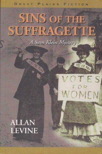 9781894283168: Sins of the Suffragette: A Sam Klein Mystery
