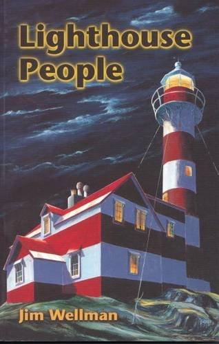 Lighthouse People: Wellman, Jim