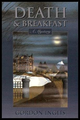 9781894294386: Death and Breakfast: A Mystery