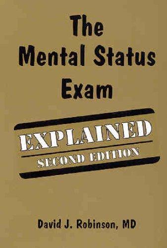 The Mental Status Exam Explained: David J. Robinson