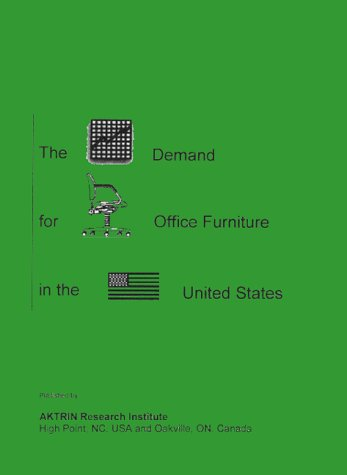 9781894330251: The Demand for Office Furniture in the United States