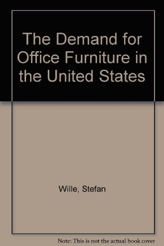 9781894330862: The Demand for Office Furniture in the United States