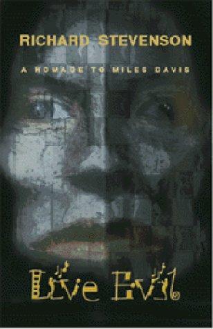Live Evil: A Homage to Miles Davis: Stevenson, Richard