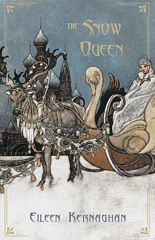 The Snow Queen: Kernaghan, Eileen