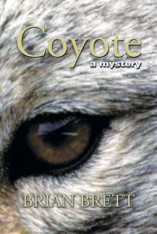 Coyote: a Mystery (Signed)