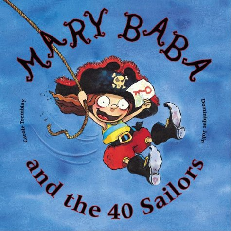 9781894363303: Mary Baba and the 40 Sailors