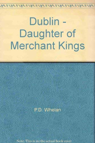 9781894372022: Dublin - Daughter of Merchant Kings