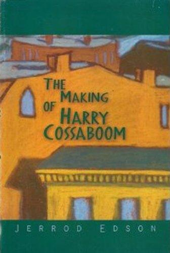 Making of Harry Cossaboom: Edson, Jerrod