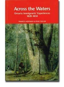 9781894378017: Across the Waters: Ontario Immigrants' Experiences, 1820-1850