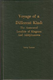 9781894378086: Voyage of a Different Kind, the Associated Loyalists of Kingston and Adolphustown [Ontario]
