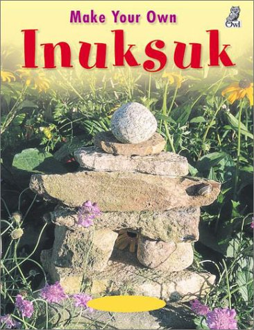 Make Your Own Inuksuk: Mary Wallace