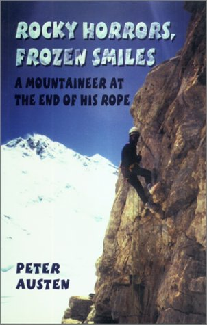 Rocky Horrors, Frozen Smiles: A Mountaineer at the End of His Rope