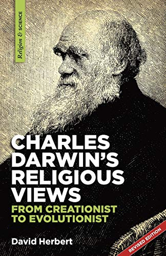 9781894400305: Charles Darwin's religious views: from creationist to evolutionist