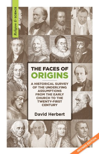 The Faces of Origins: A Historical Survey of the Underlying Assumptions from the Early Church to ...