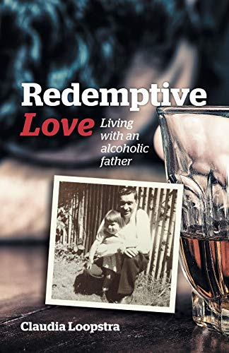 9781894400688: Redemptive Love: Living with an alcoholic father