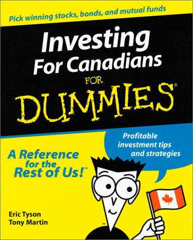 Investing For Canadians For Dummies (1894413008) by Eric Tyson; Andrew Bell; Tony Martin