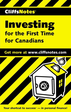 9781894413114: CliffsNotes(tm) Investing For the First Time For Canadians