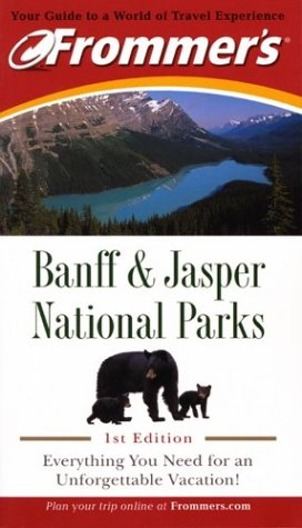 9781894413411: Frommer's Banff and Jasper National Parks