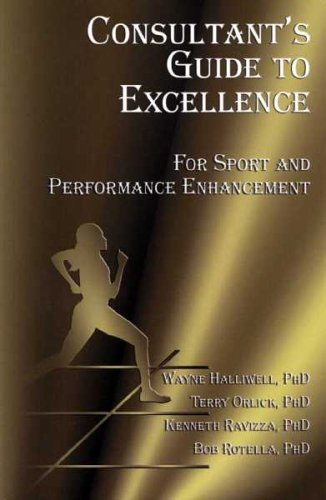 9781894439008: Consultant's Guide to Excellence for Sport and Performance Enhancement