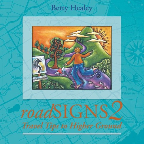 roadSIGNS 2: Travel Tips to Higher Ground (Bk. 2): Betty Healey