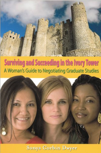 Surviving and Succeeding in the Ivory Tower: Sonya Corbin Dwyer